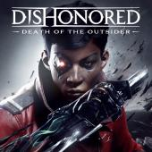 Аренда и прокат Dishonored: Death of the Outsider для PS4