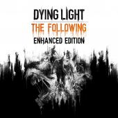 Dying Light: The Following Enhanced Edition (П3)